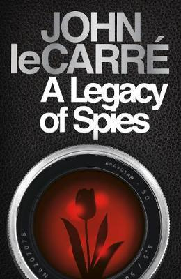 A Legacy of Spies (H/B)