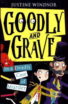 A Deadly Case of Murder (Goodly and Grave #2)