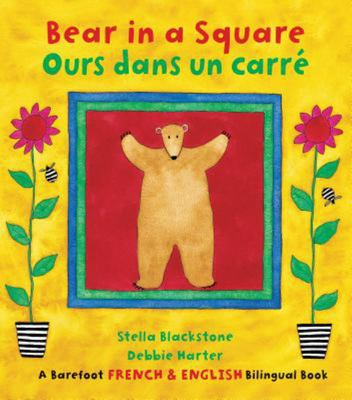 Bear in a Square / Ours dans un carre (bilingual French)
