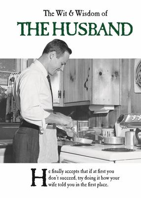 The Wit and Wisdom of the Husband - Emotional Rescue