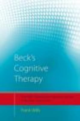 Beck's Cognitive Therapy: Distinctive Features