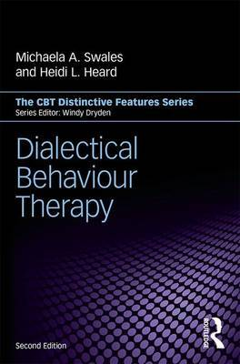 Dialectical Behaviour Therapy (CBT Distinctive Features Series)