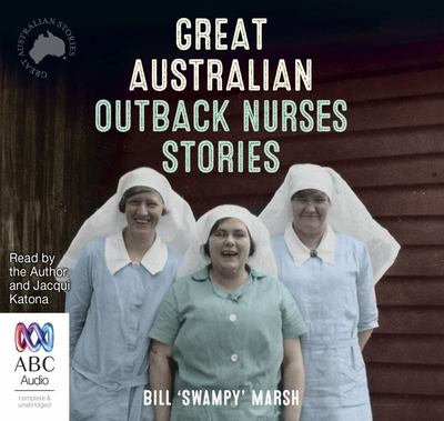 Great Australian Outback Nurses Stories audio cd