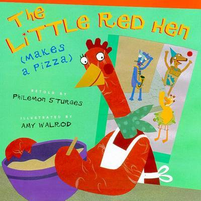 Little Red Hen Makes a Pizza
