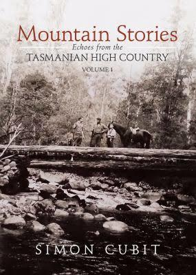 Echoes from the Tasmanian High Country (Mountain Stories #1)