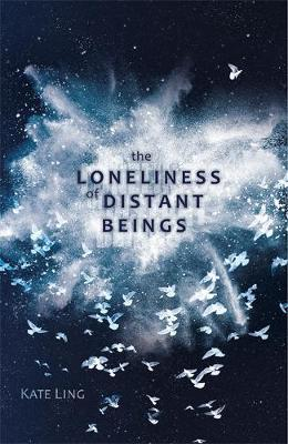The Loneliness of Distant Beings (Ventura Saga #1)