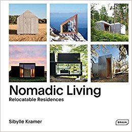 Nomadic Living : Relocatable Residences