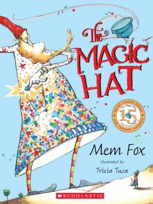 The Magic Hat (15th Anniversary Edition)