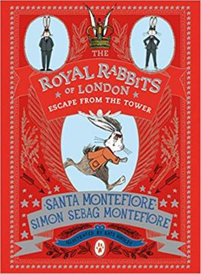 Escape From the Tower (The Royal Rabbits of London #2 HB)