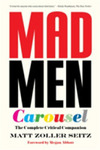 Mad Men Carousel (Paperback Edition)The Complete Critical Companion