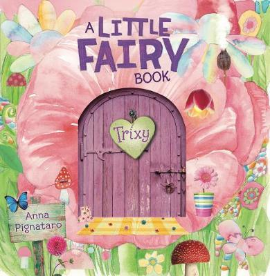 Trixy - A Little Fairy Book