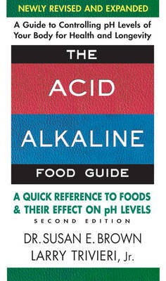 Acid Alkaline Food Guide: A Quick Reference to Foods & Their Effect on PH Levels