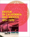 Design in California and Mexico 1915-1985 - Found in Translation