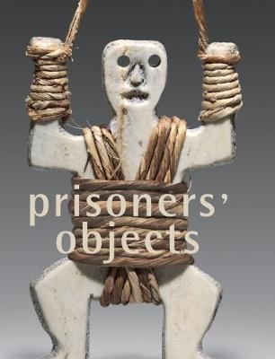 Prisoners' Objects - Collection of the International Red Cross and Red Crescent Museum
