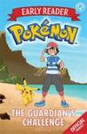The Guardian's Challenge (Pokemon Early Reader #2)