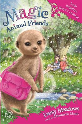 Layla Brighteye Keeps a Lookout (Magic Animal Friends Book #26)