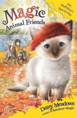 Ava Fluffyface's Special Day (Magic Animal Friends Book #27)