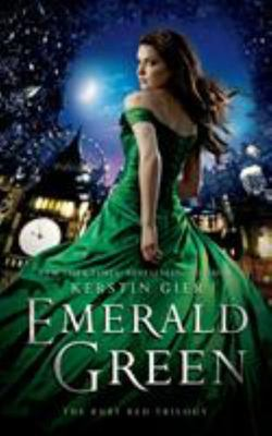 Emerald Green (Ruby Red a.k.a. Girl About Time #3)