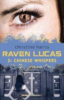 Chinese Whispers (Raven Lucas #3)
