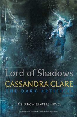 Lord of Shadows (Dark Artifices #2 HB)