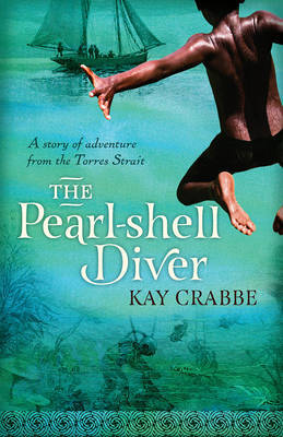 The Pearl-Shell Diver : A Story of Adventure from the Torres Strait