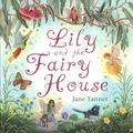 Lily and the Fairy House