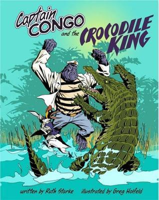 Captain Congo and the Crocodile King