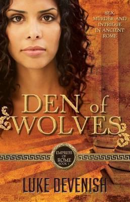 Den of Wolves (Empress of Rome #1)
