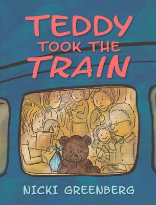 Teddy Took the Train (HB)
