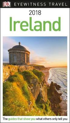 Ireland 2018 - DK Eyewitness Travel Guide