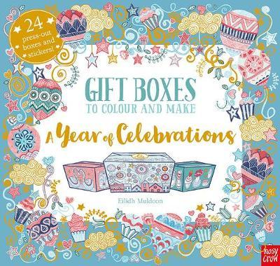 A Year of Celebrations: Gift Boxes to Colour and Make