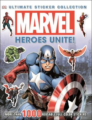Marvel Heroes Unite! Ultimate Sticker Collection
