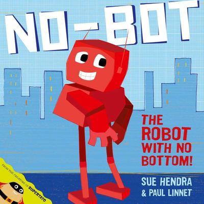 No-Bot the Robot with No Bottom