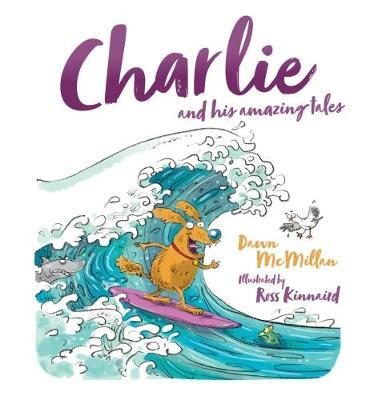 Charlie and His Amazing Tales