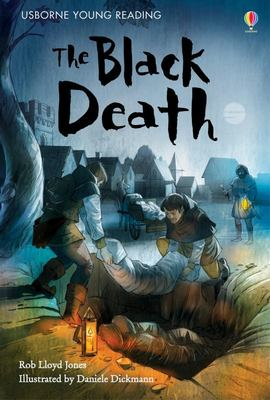 The Black Death (Usborne Young Reading Series 2)