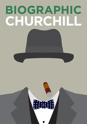Churchill: Great Lives in Graphic Form