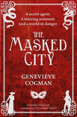 The Masked City (The Invisible Library #2)