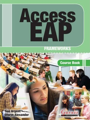 Access EAP Frameworks Course Book with Audio Cds (B2 to C1 – IELTS 5.5 to 6.5)