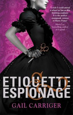 Etiquette and Espionage (Finishing School #1)