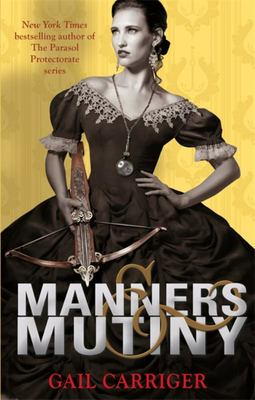 Manners and Mutiny (Finishing School #4)