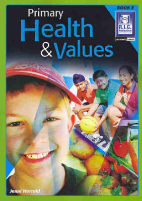 Primary Health and Values Book E Ages 9-10 - RIC-578