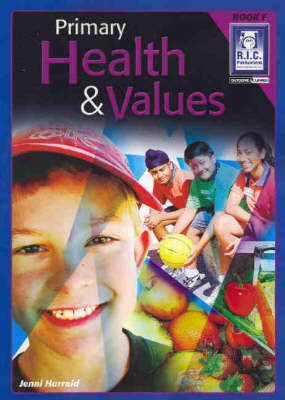 Primary Health and Values Book F Ages 10-11 - RIC-579