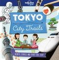 City Trails - Tokyo Lonely Planet Kids