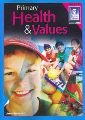 Primary Health and Values Book B Ages 6-7 - RIC-575