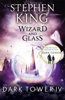 Wizard and Glass (Dark Tower #4)