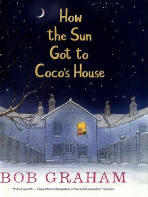 How the Sun Got to Coco's House (PB)