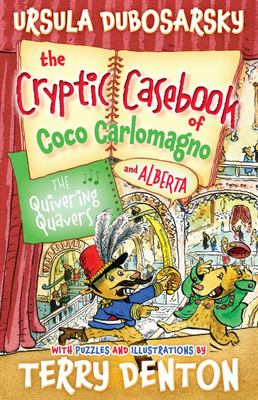 The Quivering Quavers (The Cryptic Casebook of Coco Carlomagno & Alberta #5)