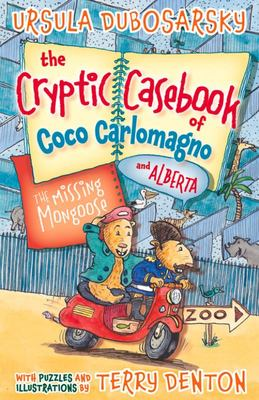 The Missing Mongoose (The Cryptic Casebook of Coco Carlomagno & Alberta #3)