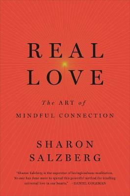 Real Love - Art of Mindful Connection