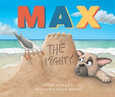 Max the Mighty